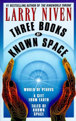 Three Books of Known Space By Niven, Larry