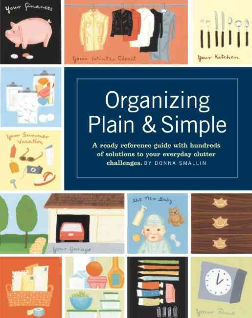 Organizing Plain and Simple By Smallin, Donna